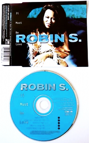 Robin S. - It Must Be Love (CD Single Part Two) (EX-/EX)
